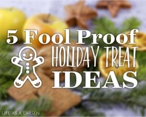 Life as a Larsen | 5 Easy Holiday Treats