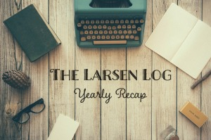 Looking back at 2015 | Life as a Larsen